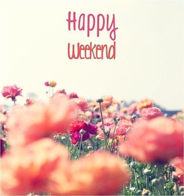 Dành tặngnhững lời chúc cuối tuần ngọt ngào để ai cũng phải mỉm cười