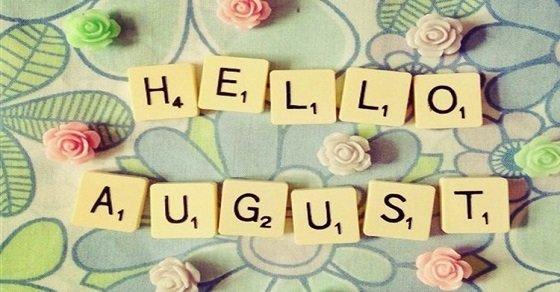 Chào tháng 8 tháng của yêu thương và chờ đợi