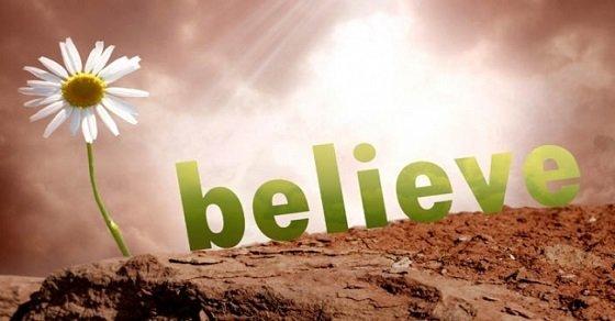 Niềm tin đơn giản chỉ là 2 chữ nhưng thật sự thì quá phức tạp