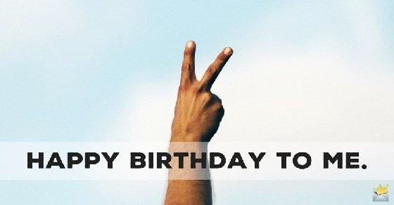 Tự chúc mừng sinh nhật cho mình
